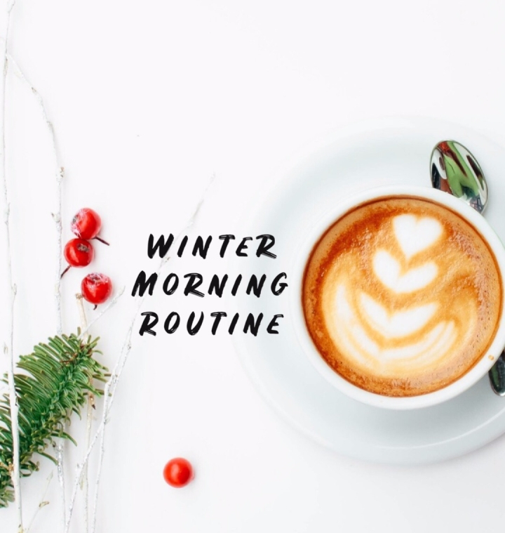 Winter Morning Routine